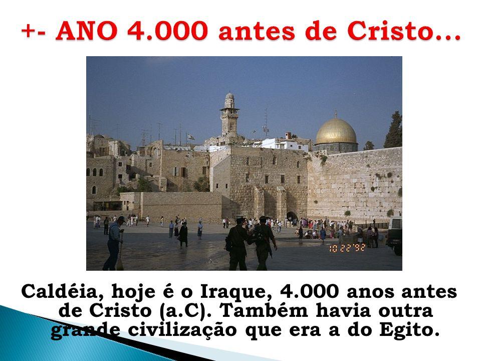 +- ANO 4.000 antes de Cristo...