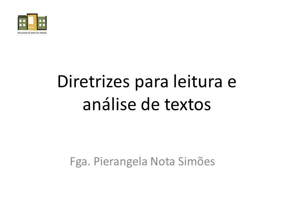 Diretrizes para leitura e análise de textos
