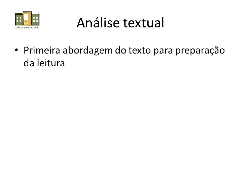 Análise textual Primeira abordagem do texto para preparação da leitura