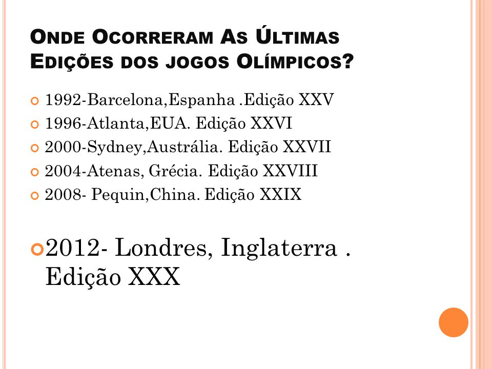 Onde Ocorreram As Últimas Edições dos jogos Olímpicos