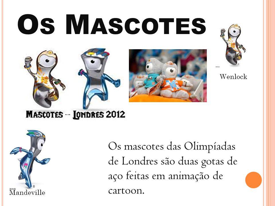 Os Mascotes Wenlock. Os mascotes das Olimpíadas de Londres são duas gotas de aço feitas em animação de cartoon.