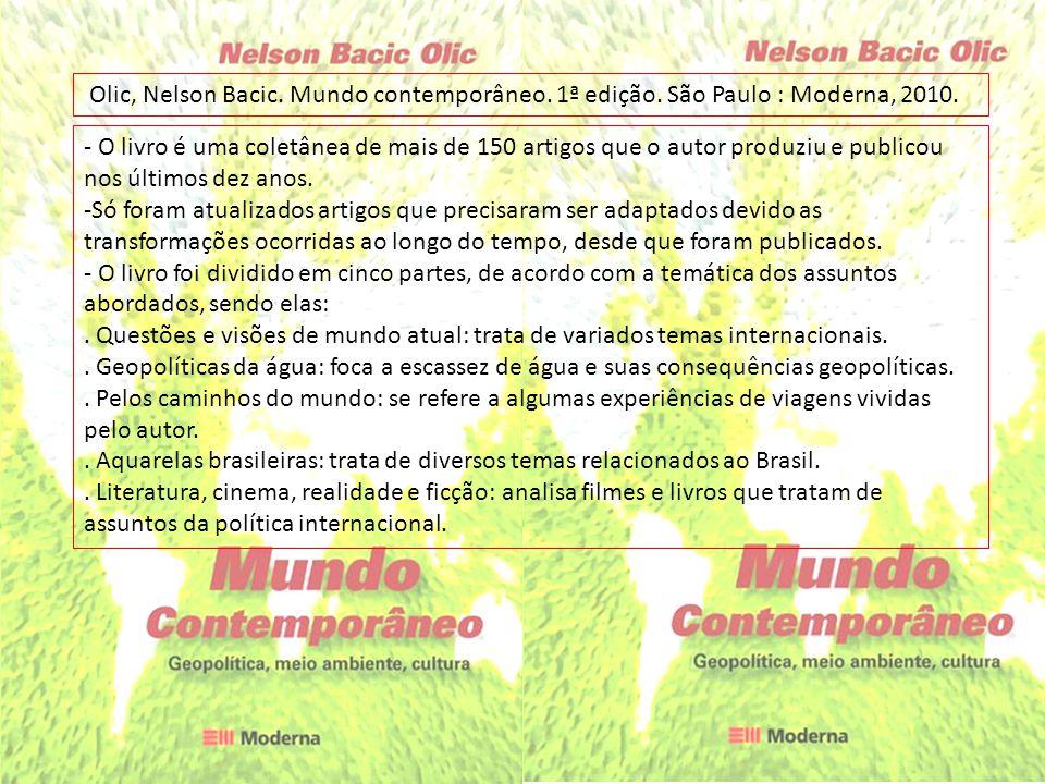 Olic, Nelson Bacic. Mundo contemporâneo. 1ª edição