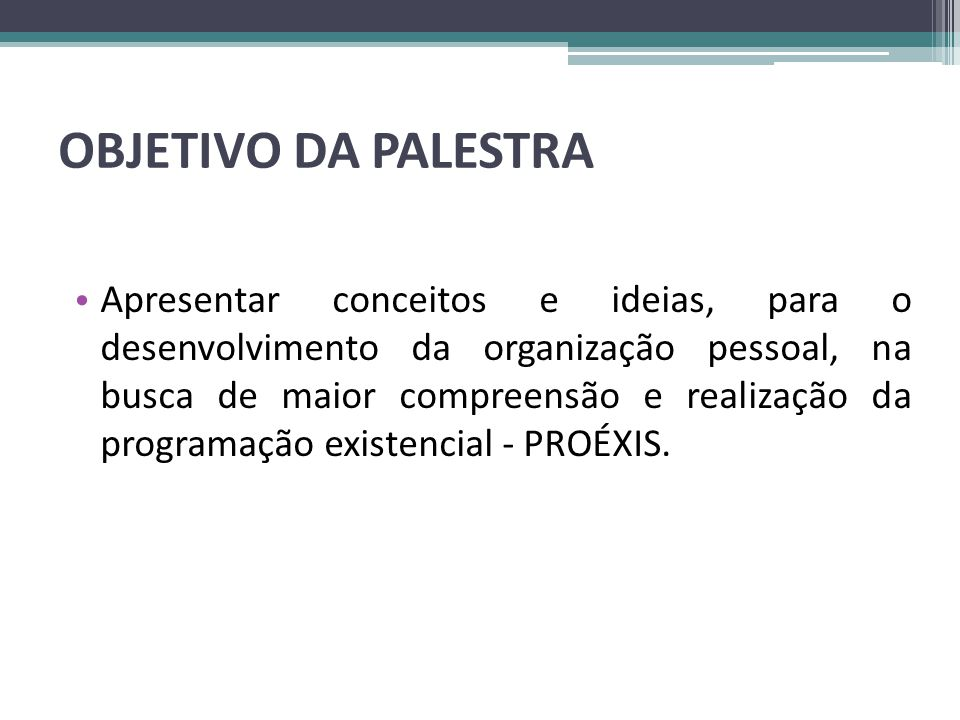 OBJETIVO DA PALESTRA