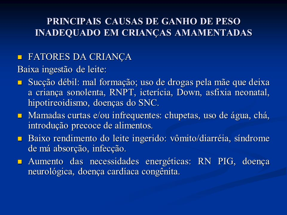 PRINCIPAIS CAUSAS DE GANHO DE PESO INADEQUADO EM CRIANÇAS AMAMENTADAS