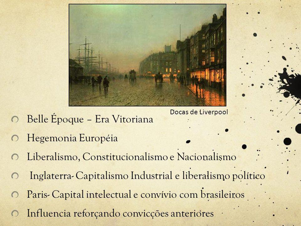 Belle Époque – Era Vitoriana Hegemonia Européia