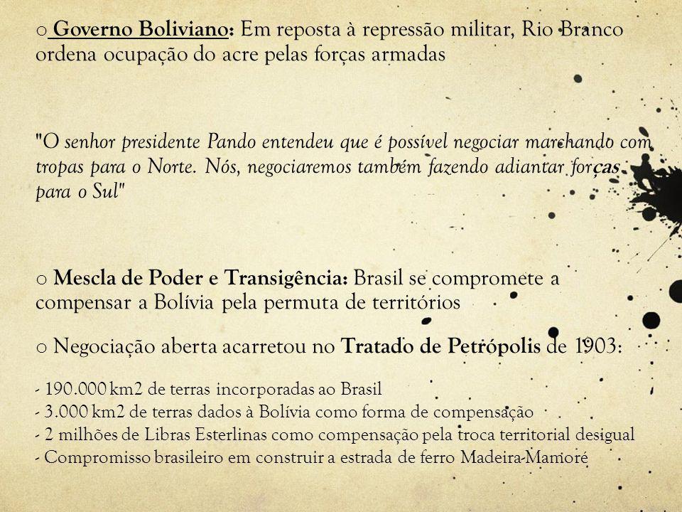 Negociação aberta acarretou no Tratado de Petrópolis de 1903: