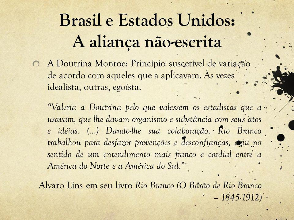 Brasil e Estados Unidos: A aliança não-escrita