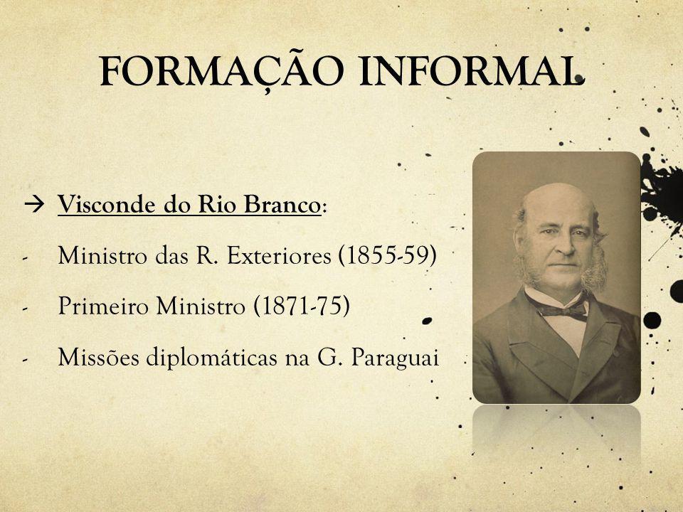 FORMAÇÃO INFORMAL Visconde do Rio Branco: