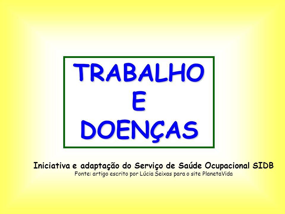 Iniciativa e adaptação do Serviço de Saúde Ocupacional SIDB