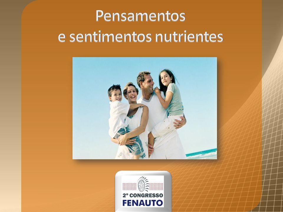 Pensamentos e sentimentos nutrientes