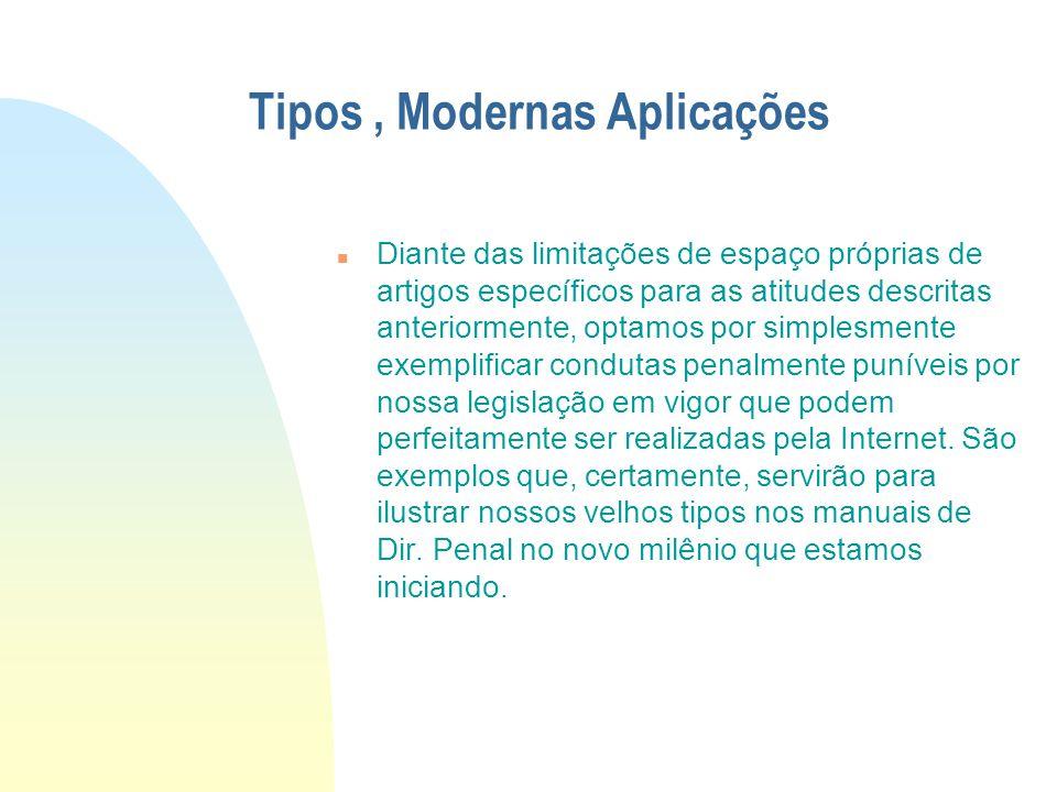 Tipos , Modernas Aplicações