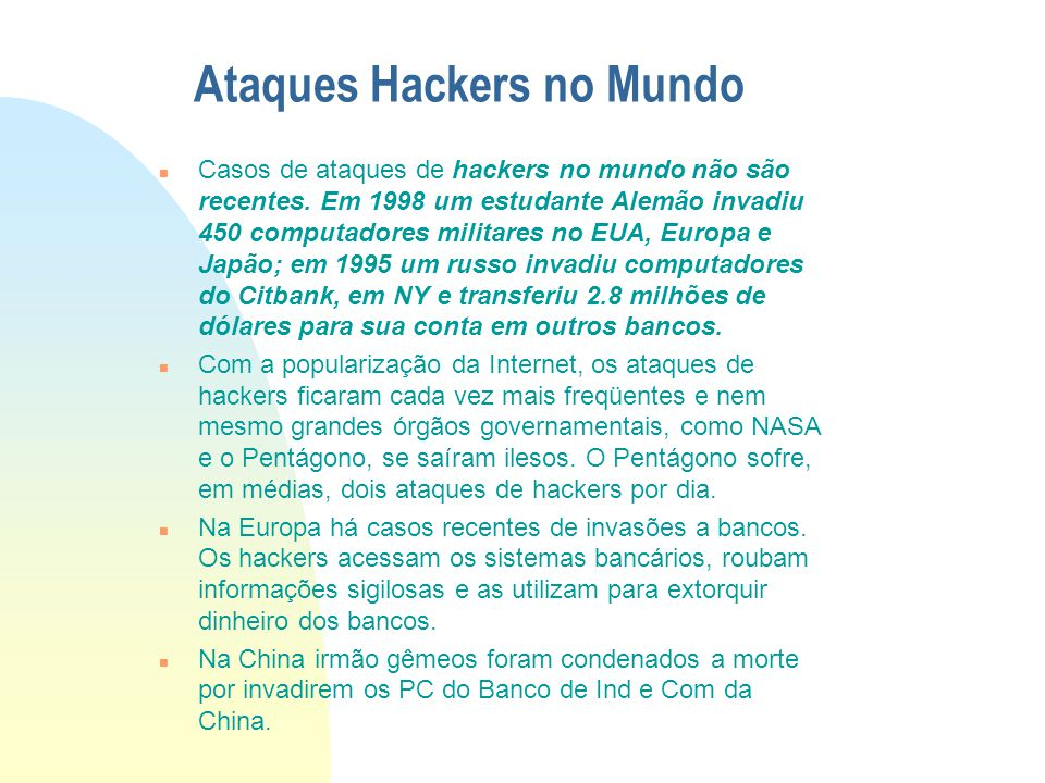 Ataques Hackers no Mundo