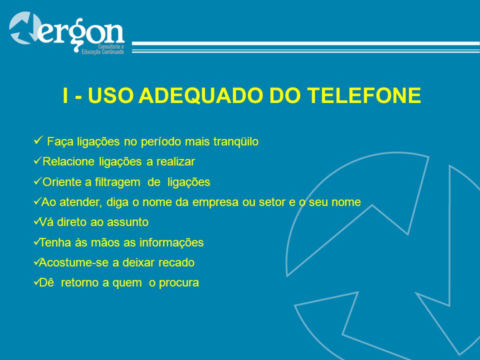 I - USO ADEQUADO DO TELEFONE