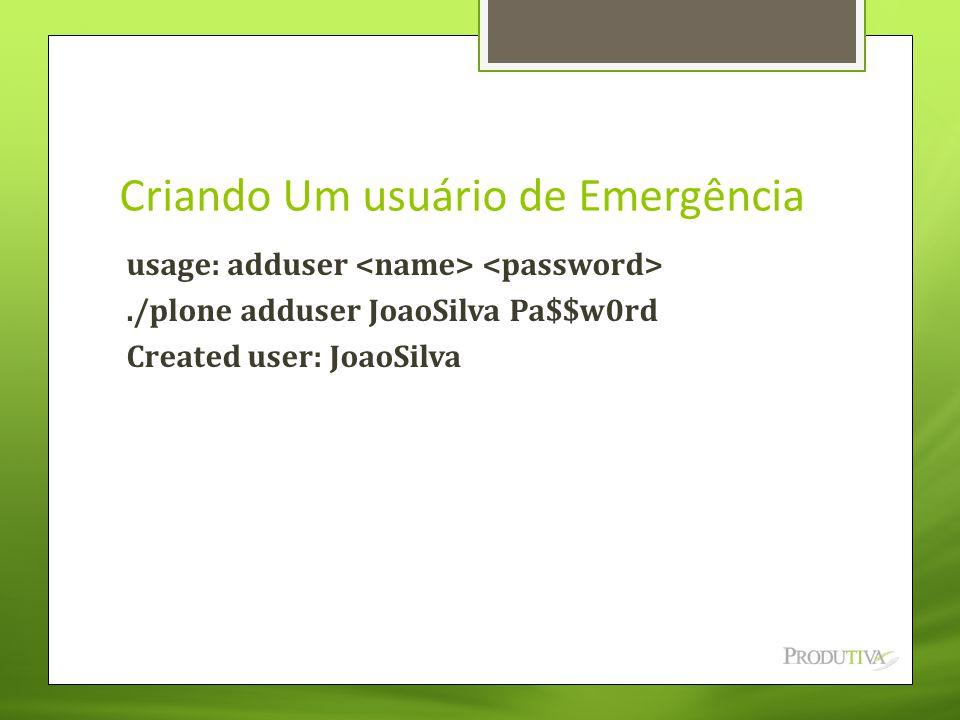 Criando Um usuário de Emergência