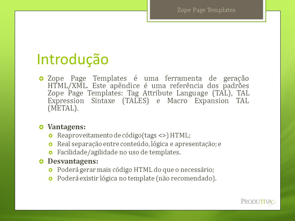 Zope Page Templates Introdução.