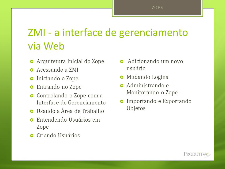 ZMI - a interface de gerenciamento via Web