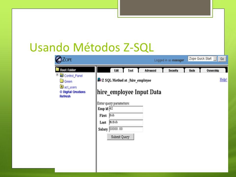 Usando Métodos Z-SQL