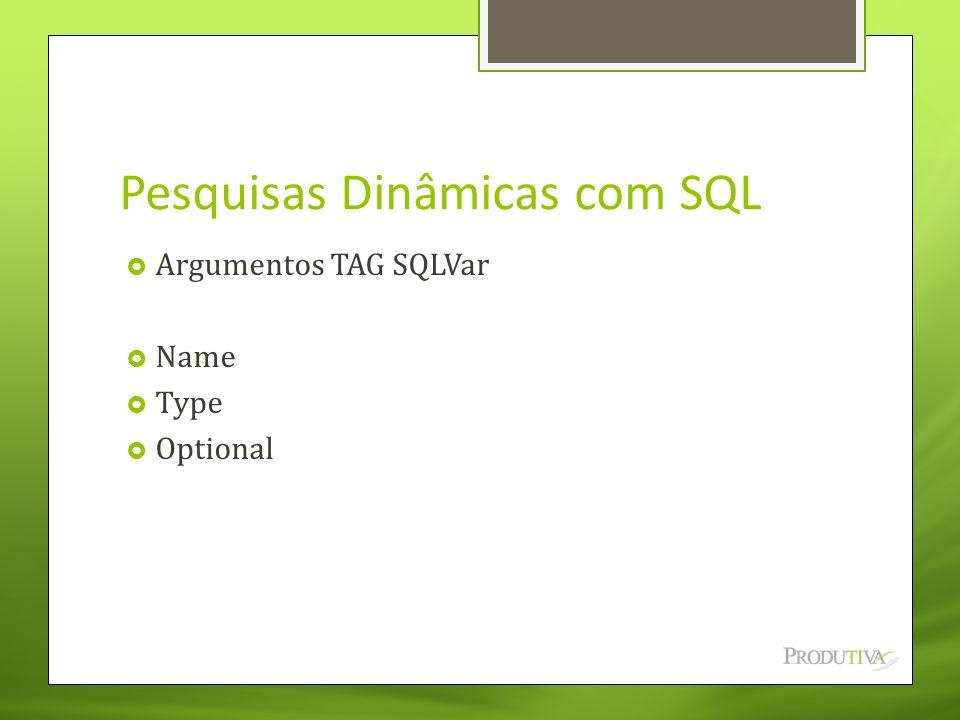 Pesquisas Dinâmicas com SQL