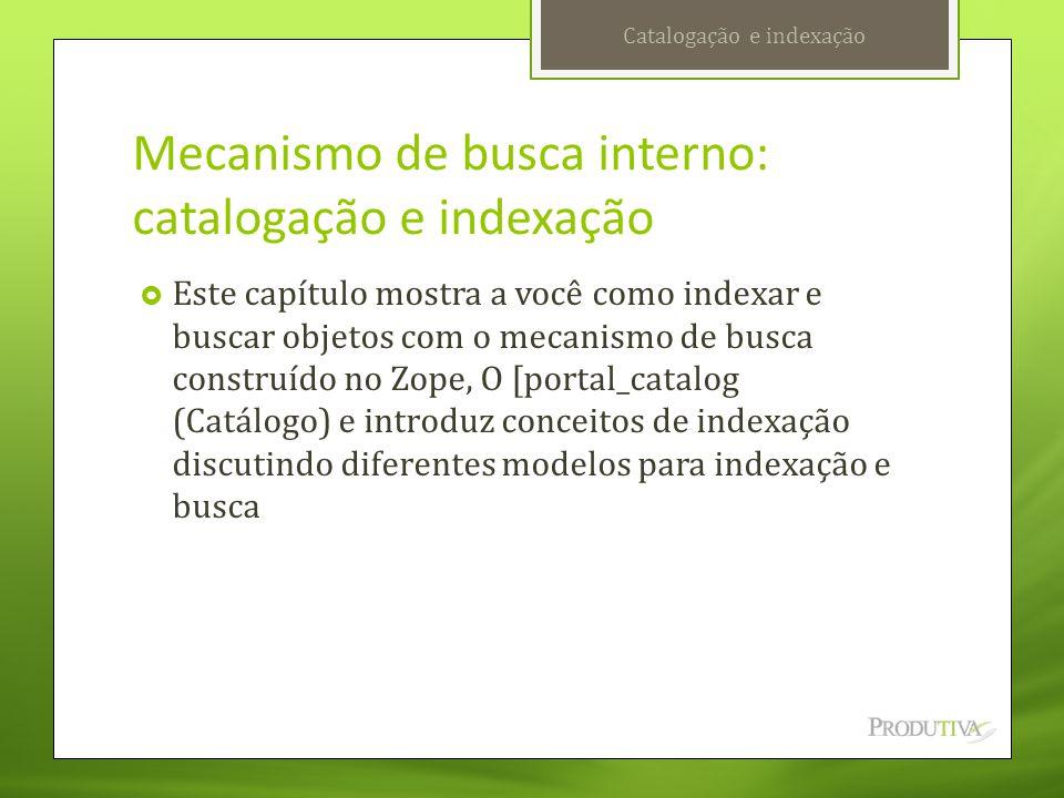 Mecanismo de busca interno: catalogação e indexação