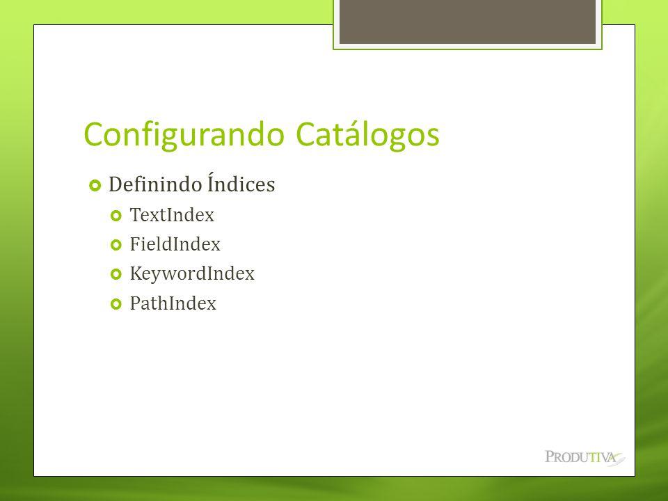 Configurando Catálogos
