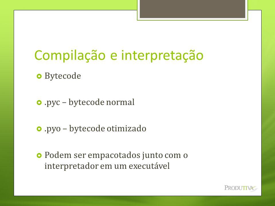 Compilação e interpretação