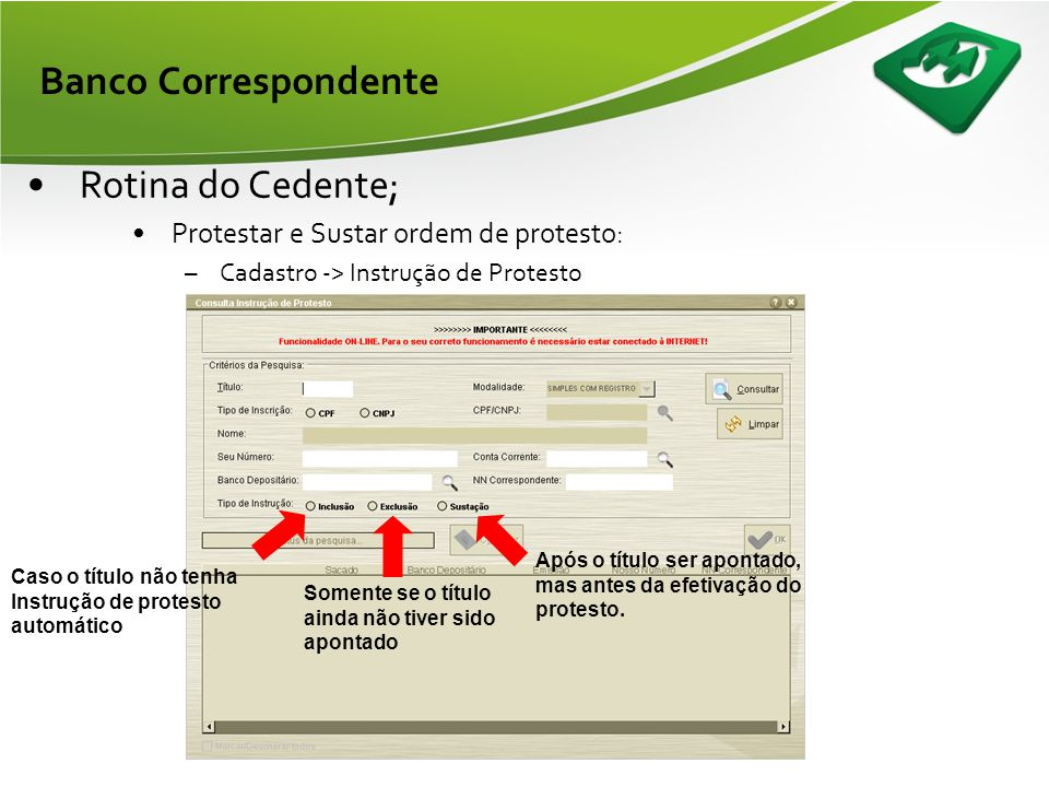 Banco Correspondente Rotina do Cedente;