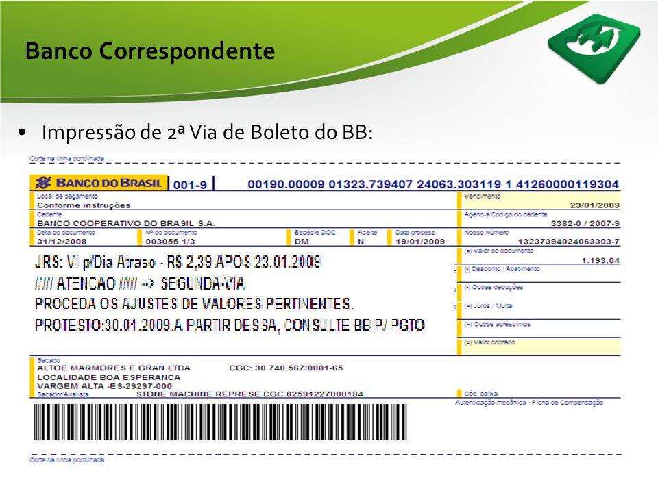 Banco Correspondente Impressão de 2ª Via de Boleto do BB: