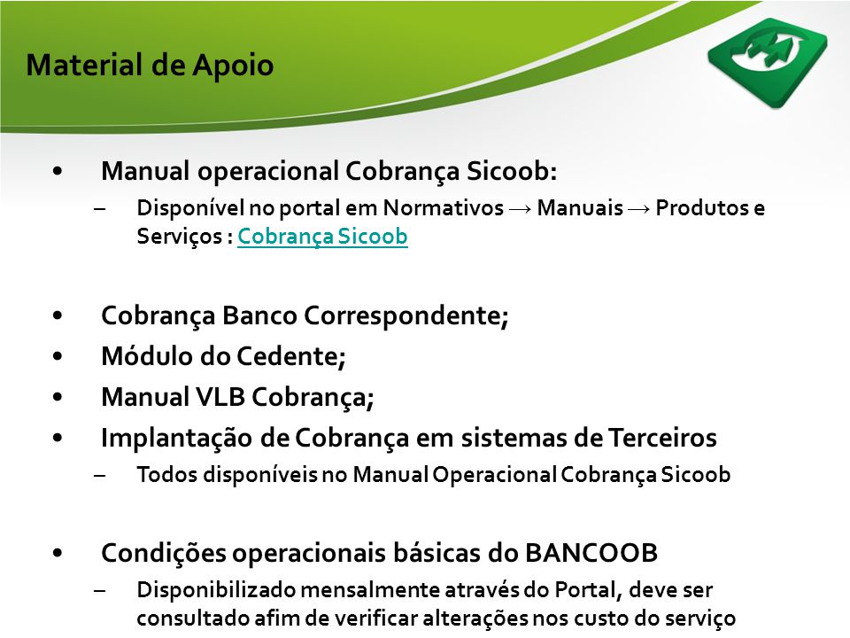 Material de Apoio Manual operacional Cobrança Sicoob: