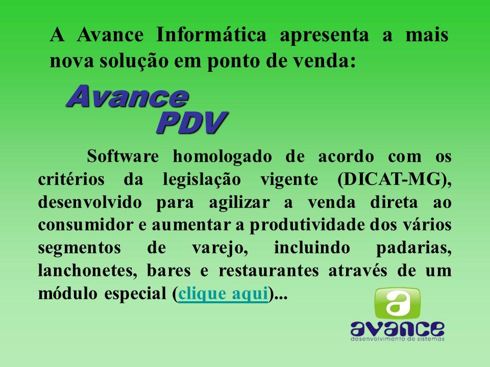 A Avance Informática apresenta a mais nova solução em ponto de venda: