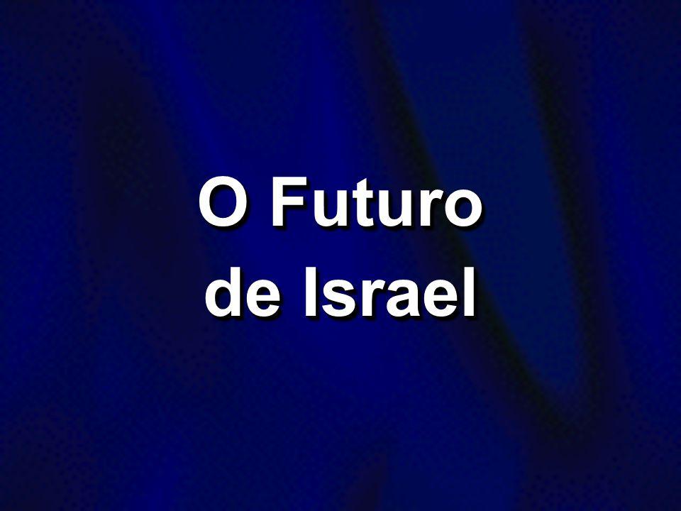 O Futuro de Israel
