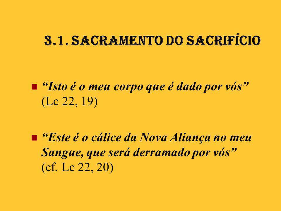 3.1. Sacramento do Sacrifício