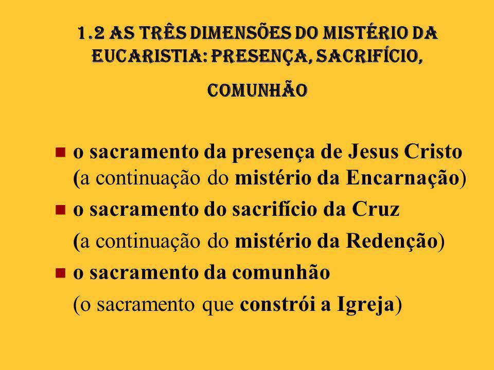 o sacramento do sacrifício da Cruz