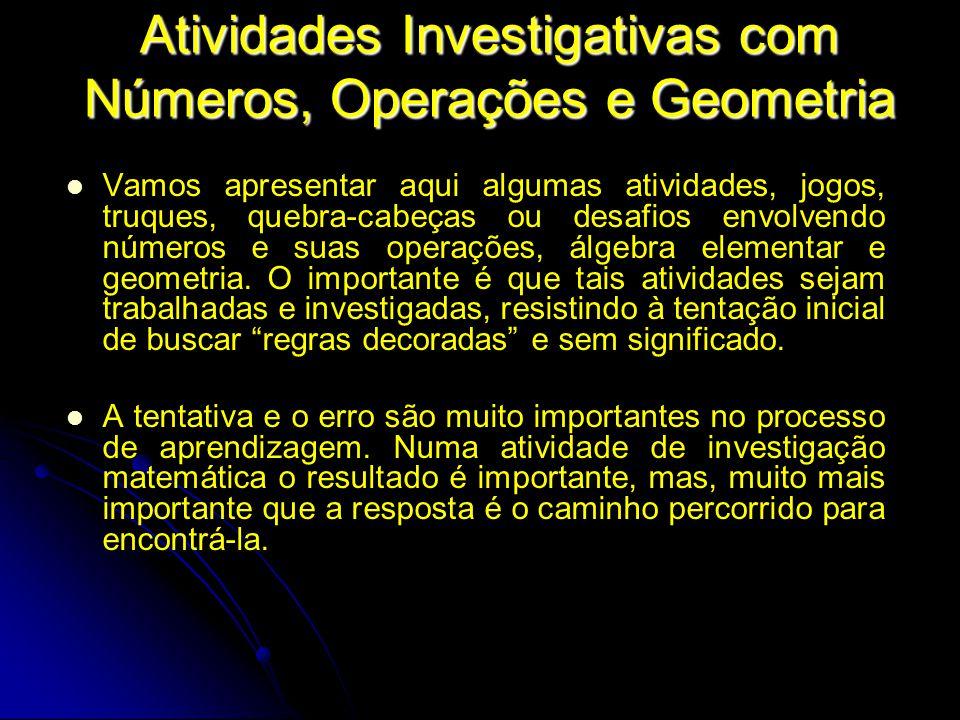 Atividades Investigativas com Números, Operações e Geometria