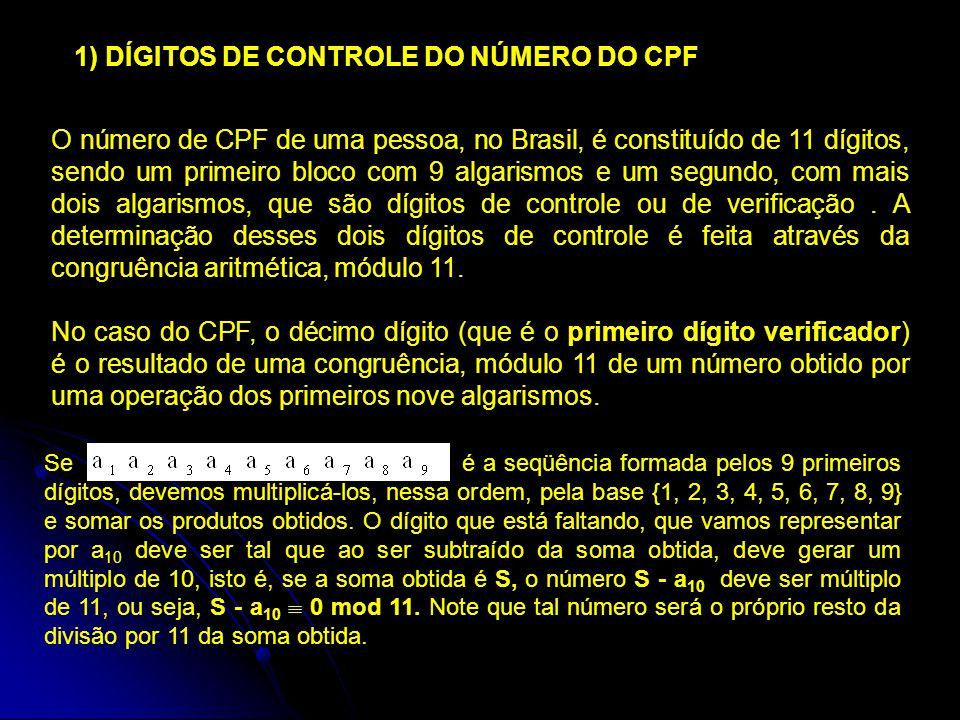 1) DÍGITOS DE CONTROLE DO NÚMERO DO CPF