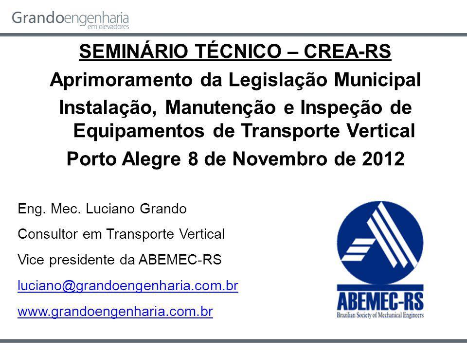 SEMINÁRIO TÉCNICO – CREA-RS Aprimoramento da Legislação Municipal