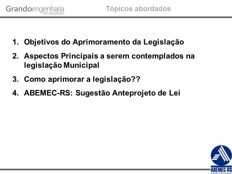Objetivos do Aprimoramento da Legislação