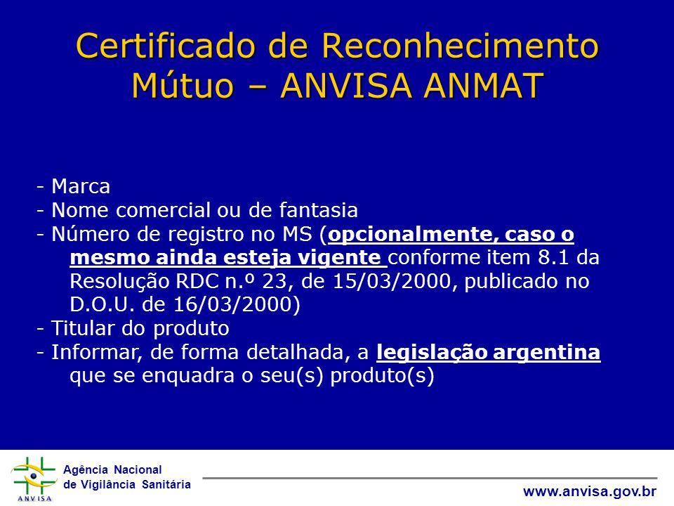 Certificado de Reconhecimento Mútuo – ANVISA ANMAT