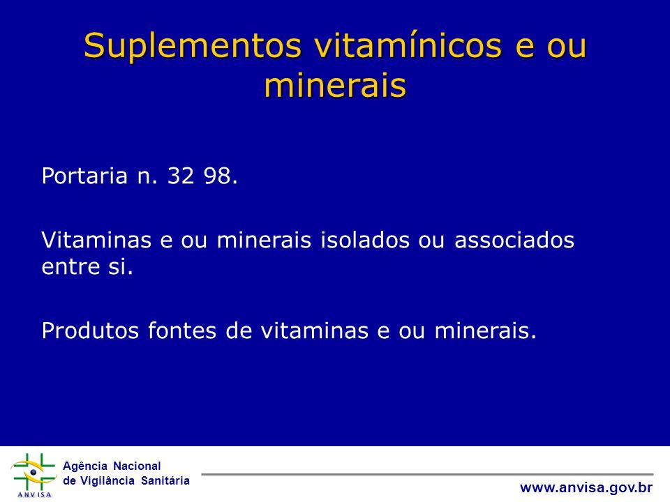Suplementos vitamínicos e ou minerais