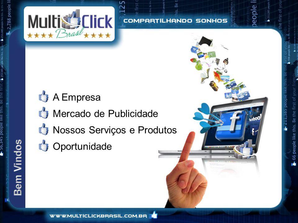 A Empresa Mercado de Publicidade Nossos Serviços e Produtos Oportunidade Bem Vindos