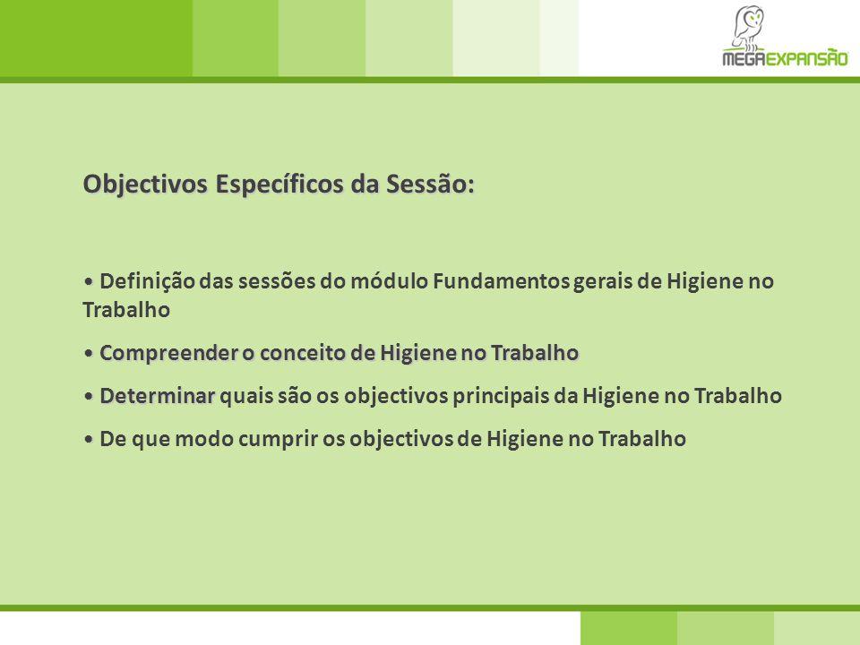 Objectivos Específicos da Sessão: