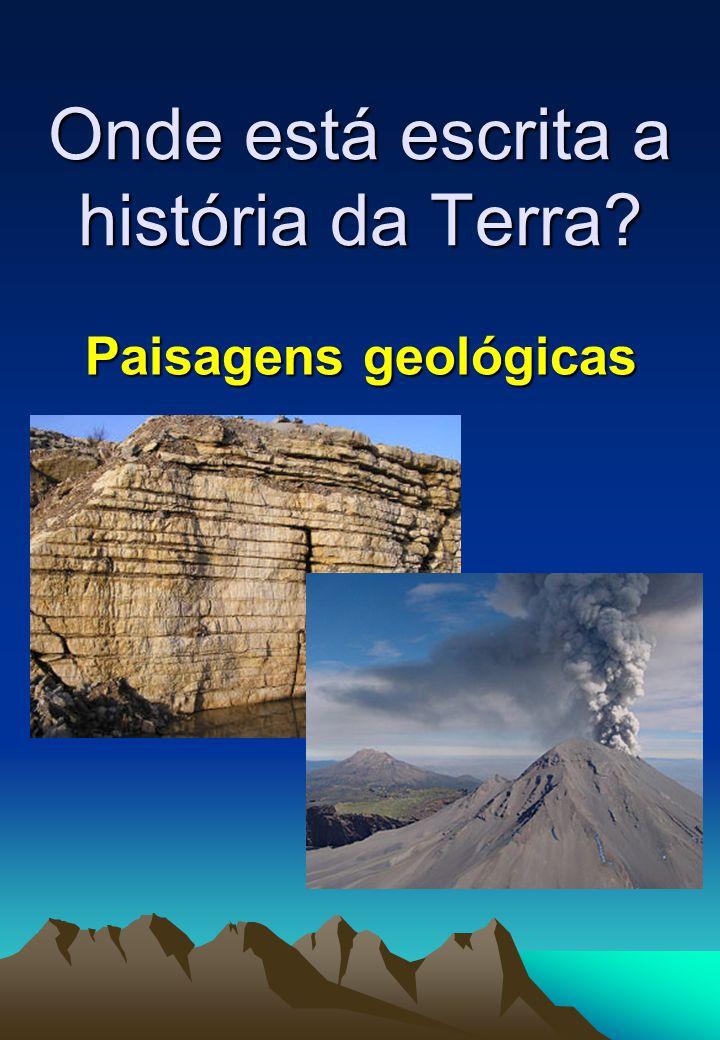 Onde está escrita a história da Terra
