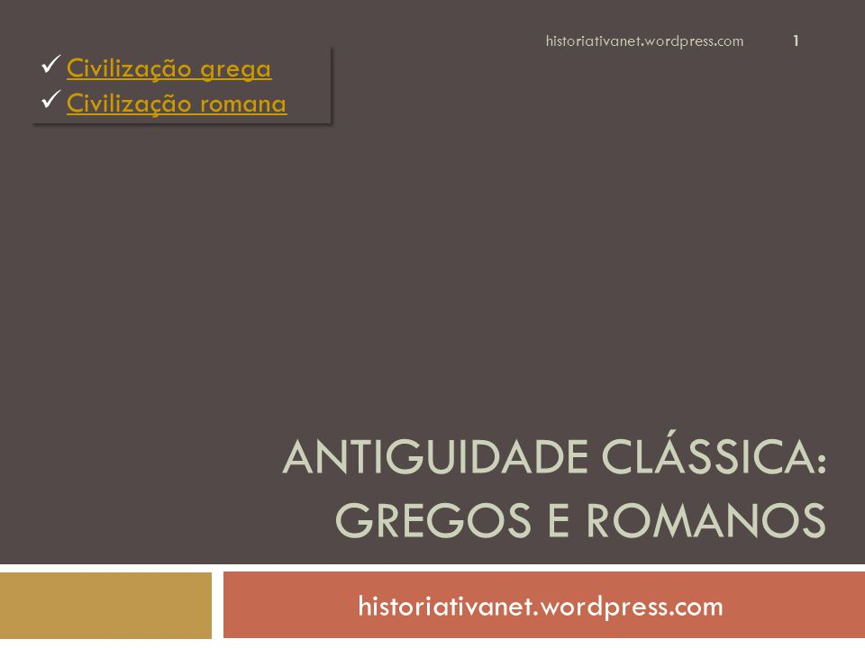 Antiguidade clássica: Gregos e romanos