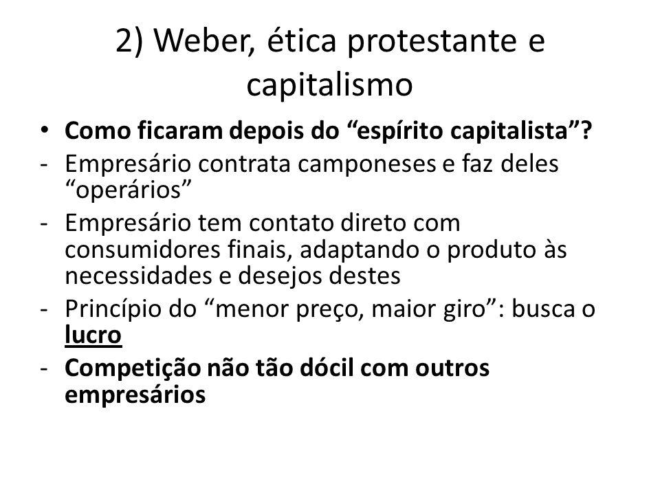2) Weber, ética protestante e capitalismo