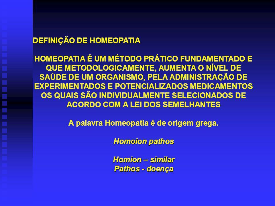A palavra Homeopatia é de origem grega.
