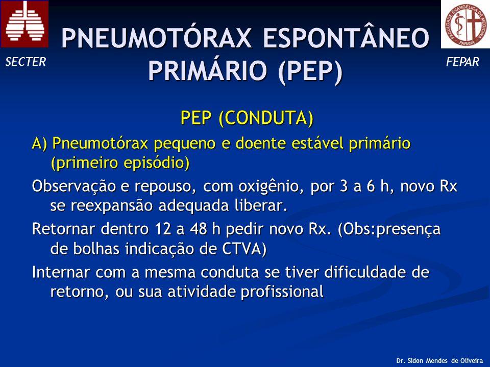 PNEUMOTÓRAX ESPONTÂNEO PRIMÁRIO (PEP)