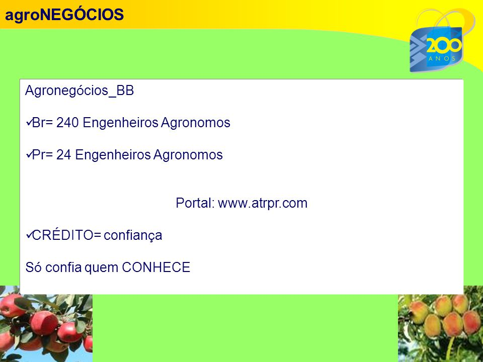 agroNEGÓCIOS Agronegócios_BB Br= 240 Engenheiros Agronomos