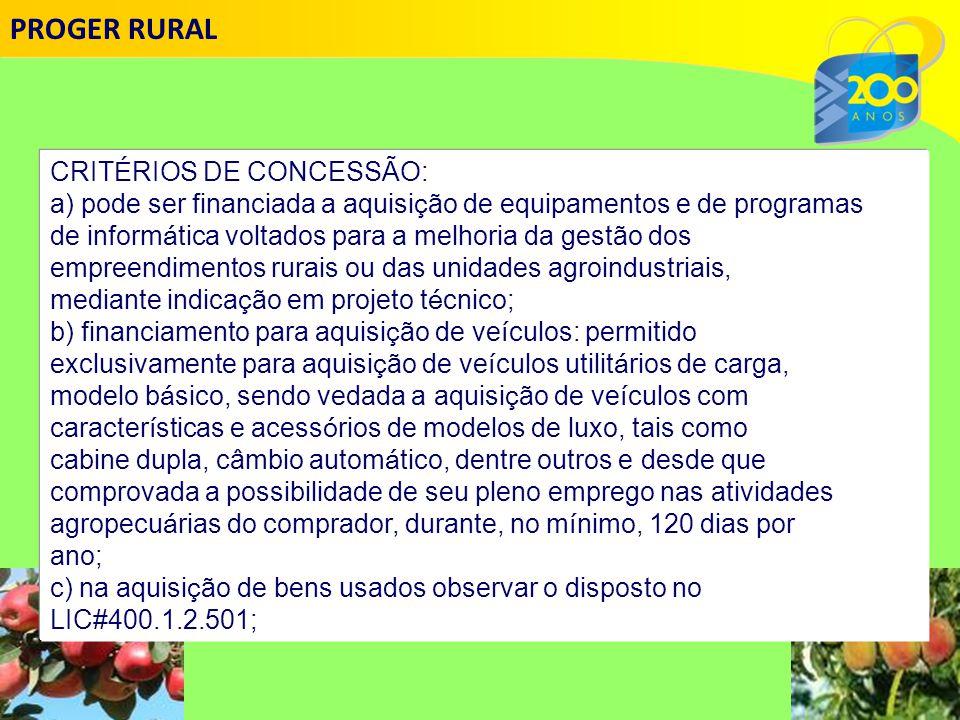 PROGER RURAL CRITÉRIOS DE CONCESSÃO: