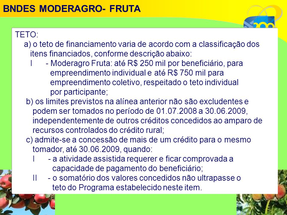 BNDES MODERAGRO- FRUTA