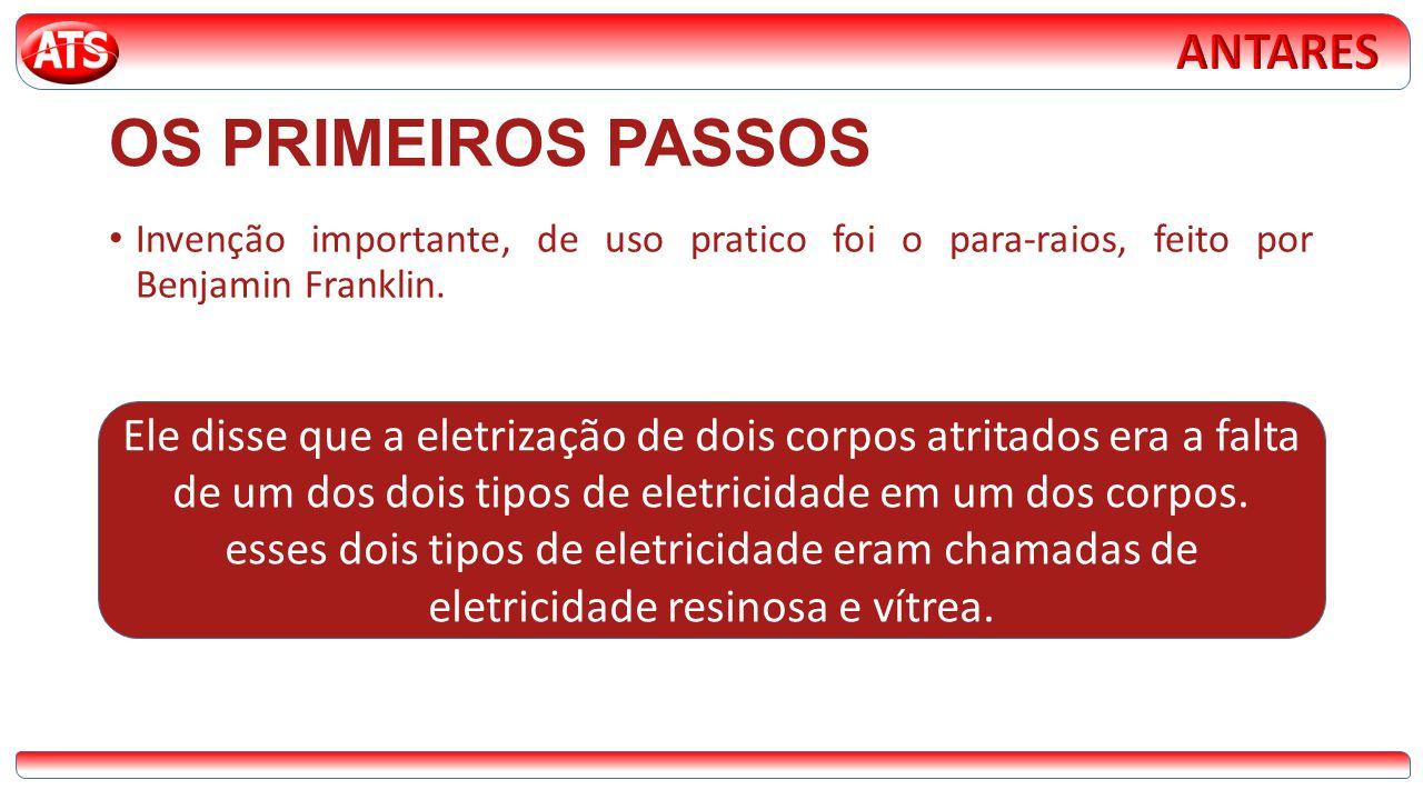 OS PRIMEIROS PASSOS ANTARES