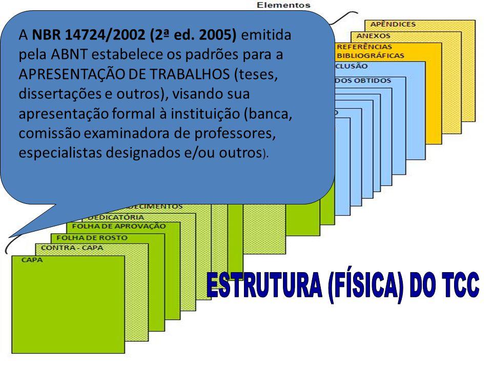ESTRUTURA (FÍSICA) DO TCC